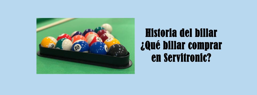 Historia del billar ¿Qué billar comprar en Servitronic?